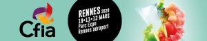 CFIA de Rennes, du 10 au 12 Mars 2020